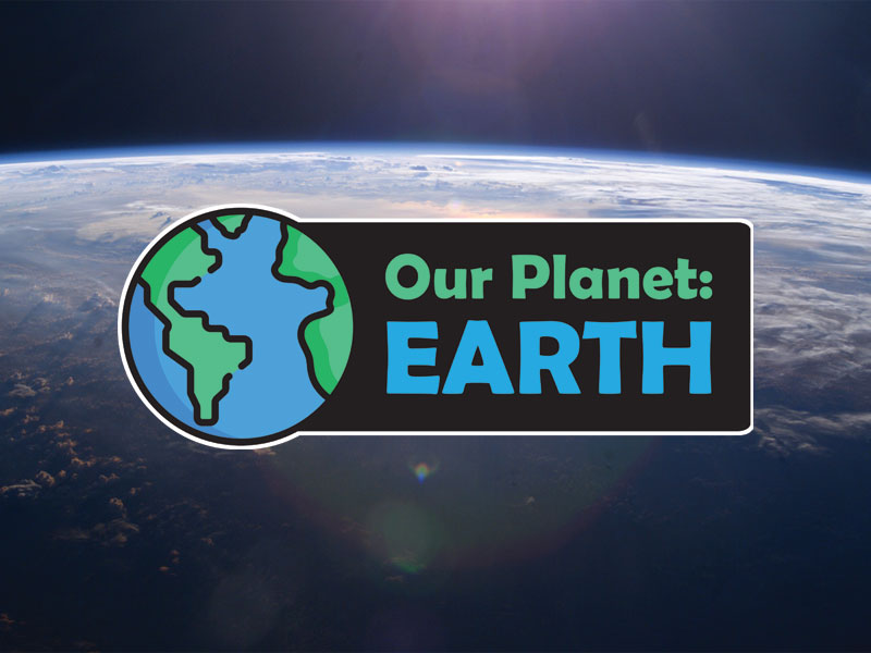 Our Planet: EARTH