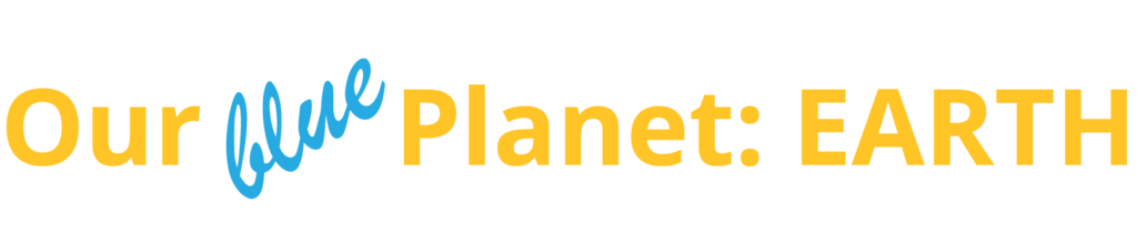 Our Planet Earth title