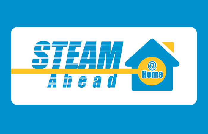 STEAM Ahead @ Home