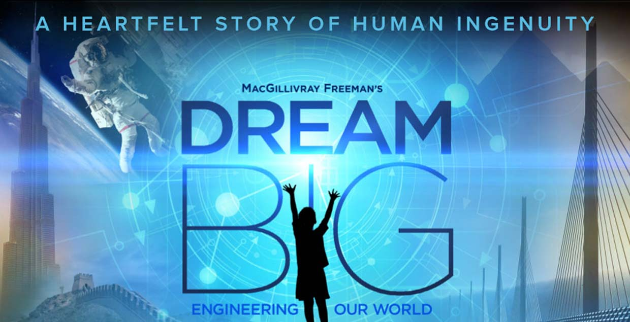 Dream Big Film